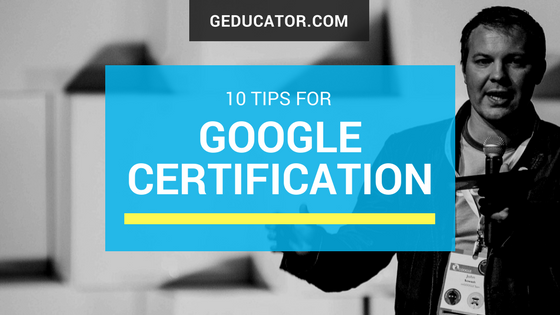 Ten Google Certification Tips