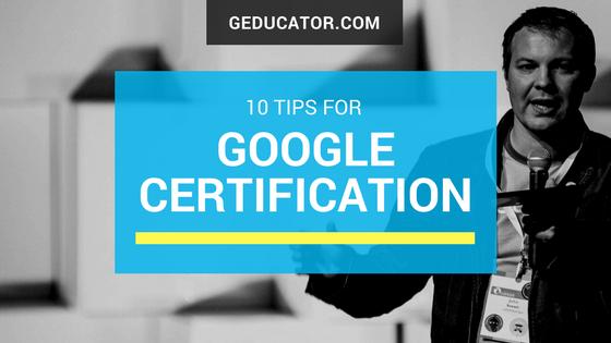 Ten Google Certification Tips