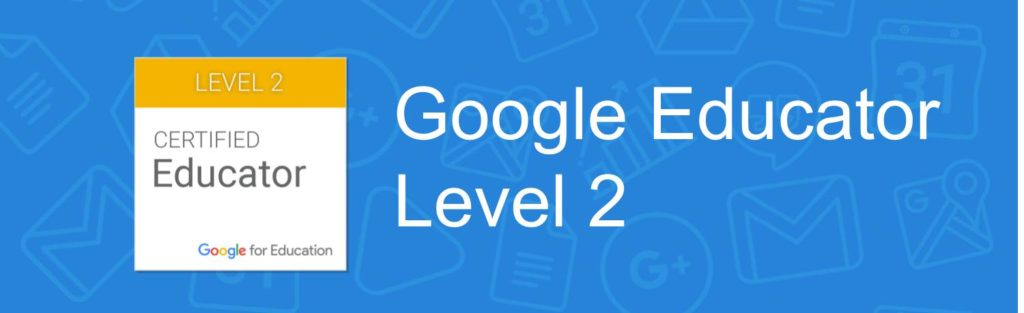 Google Educator - Level 2