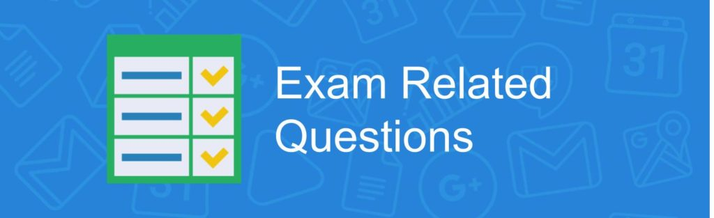 Exam Related Questions